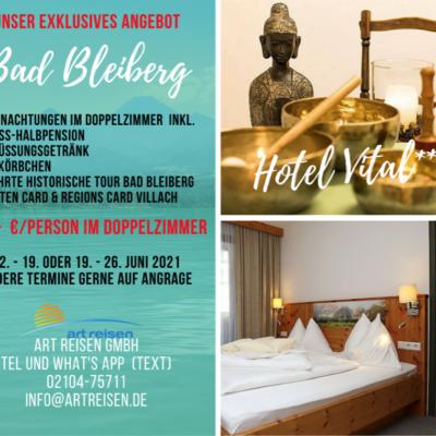 Juni 2021 – Bad Bleiberg – Hotel Vital***